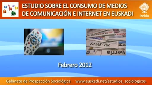 Video Televisin e internet, medios preferidos para informarse, formarse y entretenerse en Euskadi