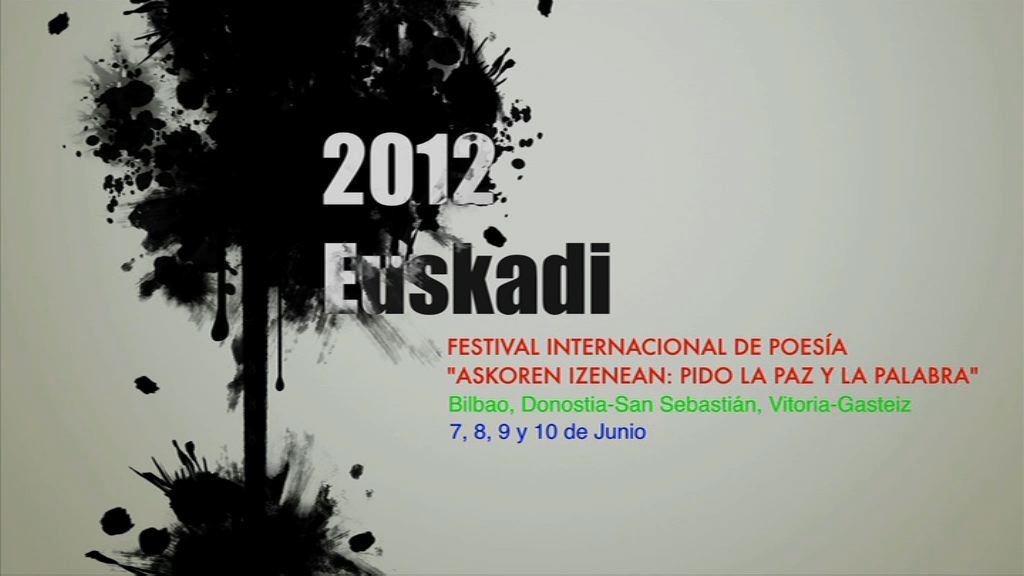 Video Euskadi presenta el Festival Internacional de Poesa 'Askoren Izenean: Pido la Paz y la Palabra'
